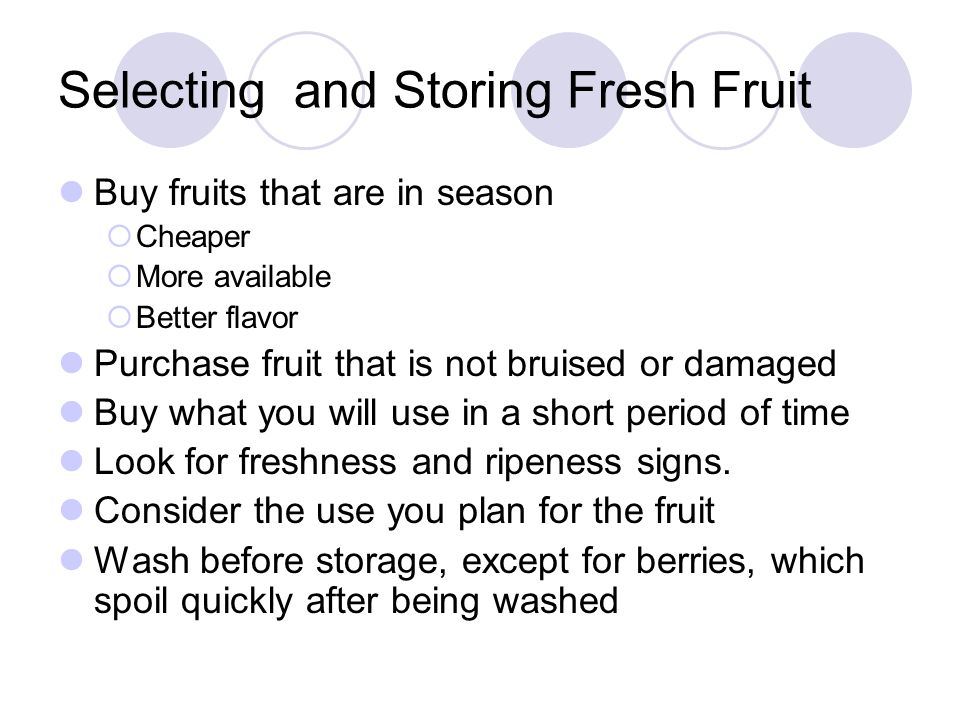 Selecting and Storing Fresh Fruit