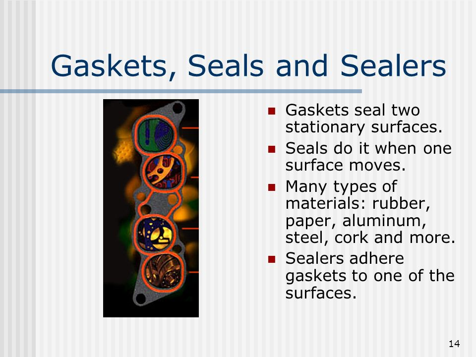 Gaskets, Seals and Sealers