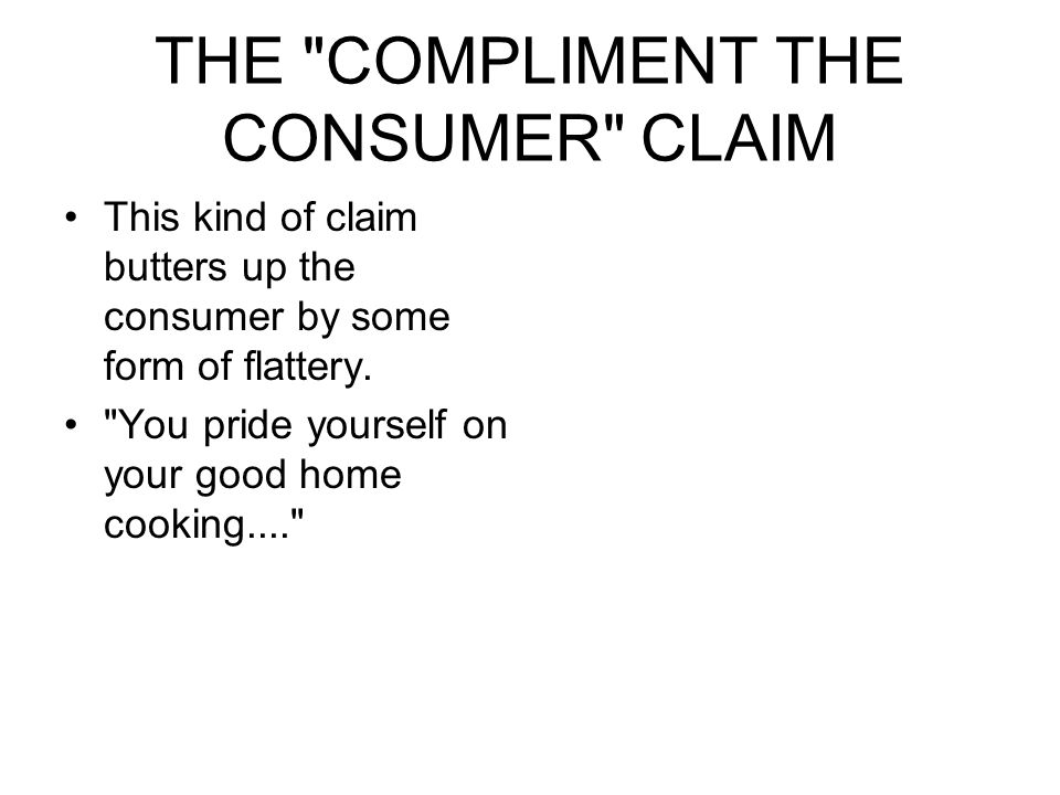 THE COMPLIMENT THE CONSUMER CLAIM