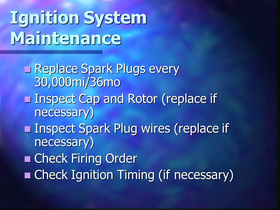 Ignition System Maintenance