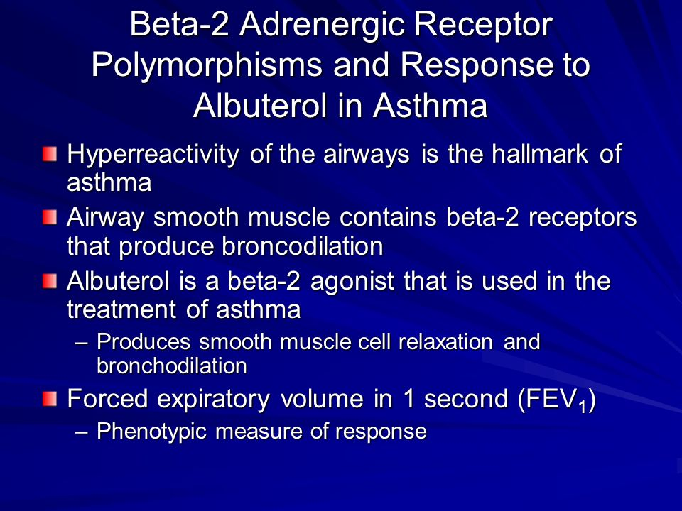Beta-2 Adrenergic Receptor Polymorphisms and Response to Albuterol in Asthma