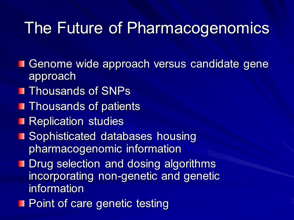 The Future of Pharmacogenomics