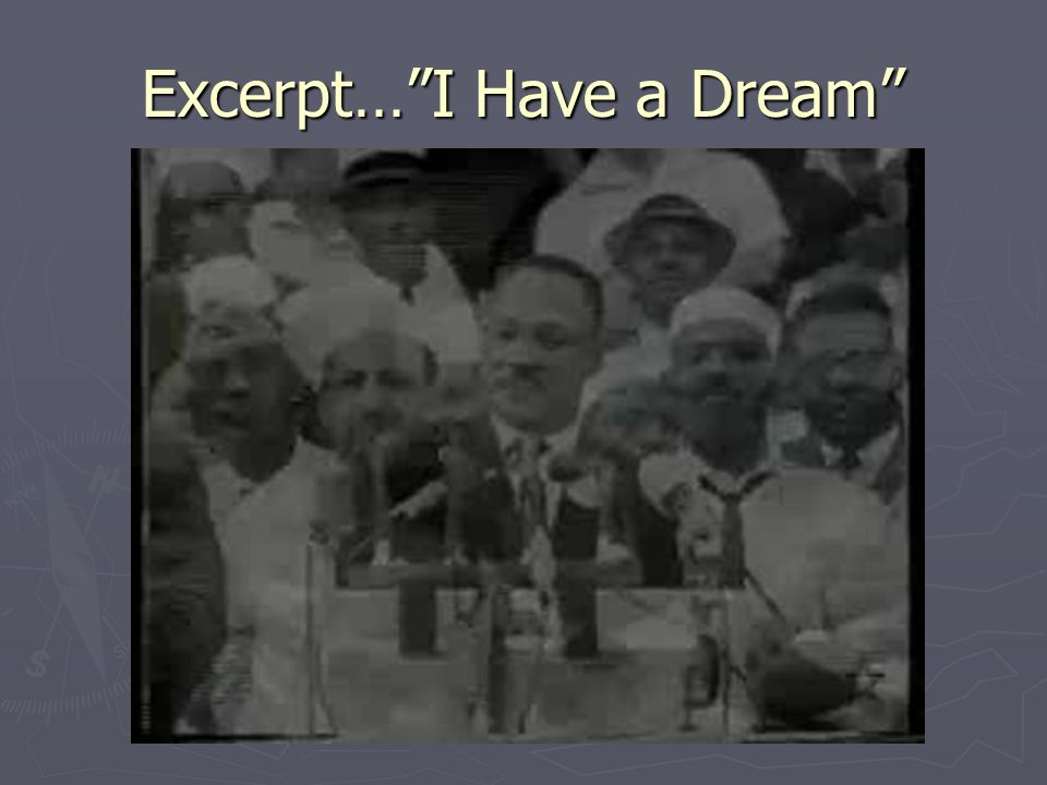 Excerpt… I Have a Dream