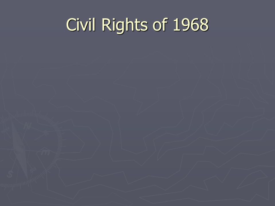 Civil Rights of 1968