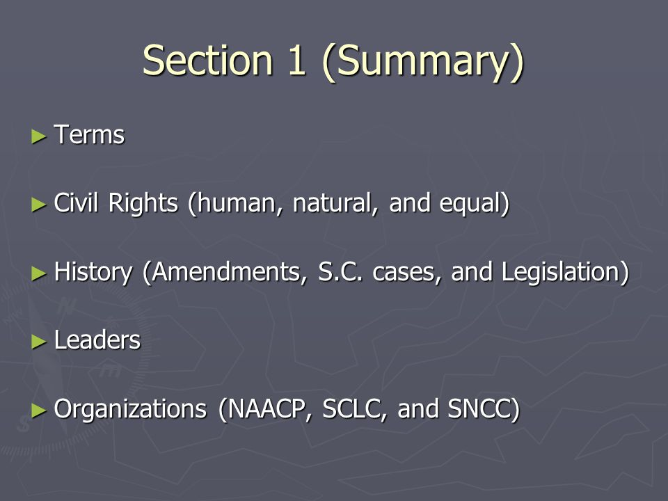 Section 1 (Summary) Terms Civil Rights (human, natural, and equal)