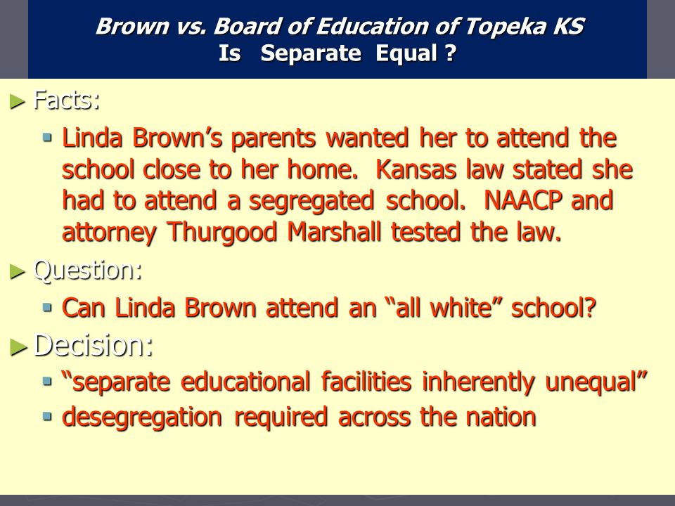 brown v board of education essay questions For around 60 years, conservative and liberal judicial nominees praised the school desegregation decision brown vboard of education as a groundbreaking statement of equality by the us supreme.