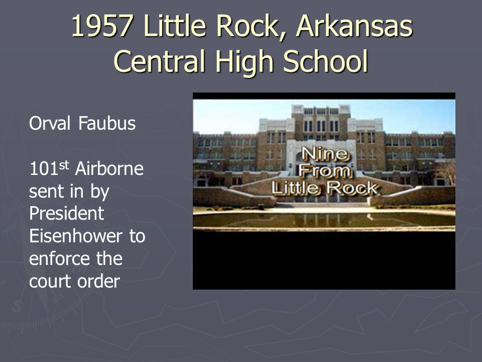 1957 Little Rock, Arkansas Central High School