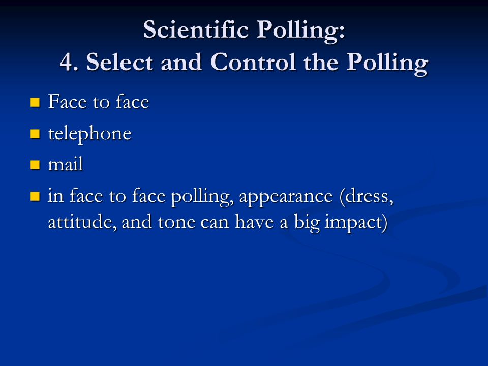 Scientific Polling: 4. Select and Control the Polling