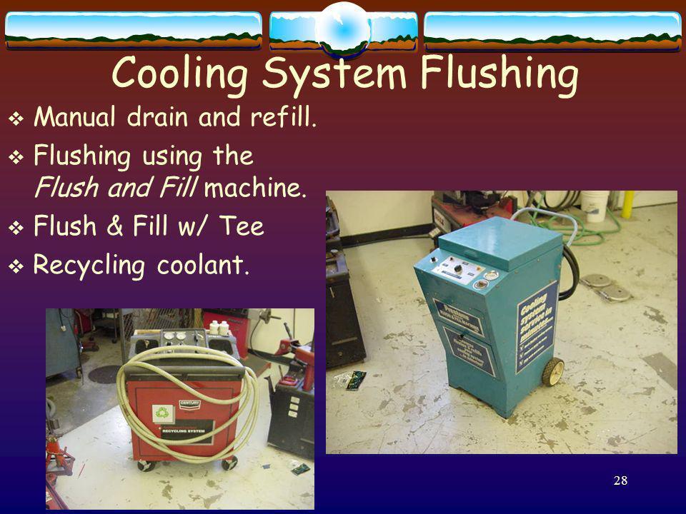Cooling System Flushing