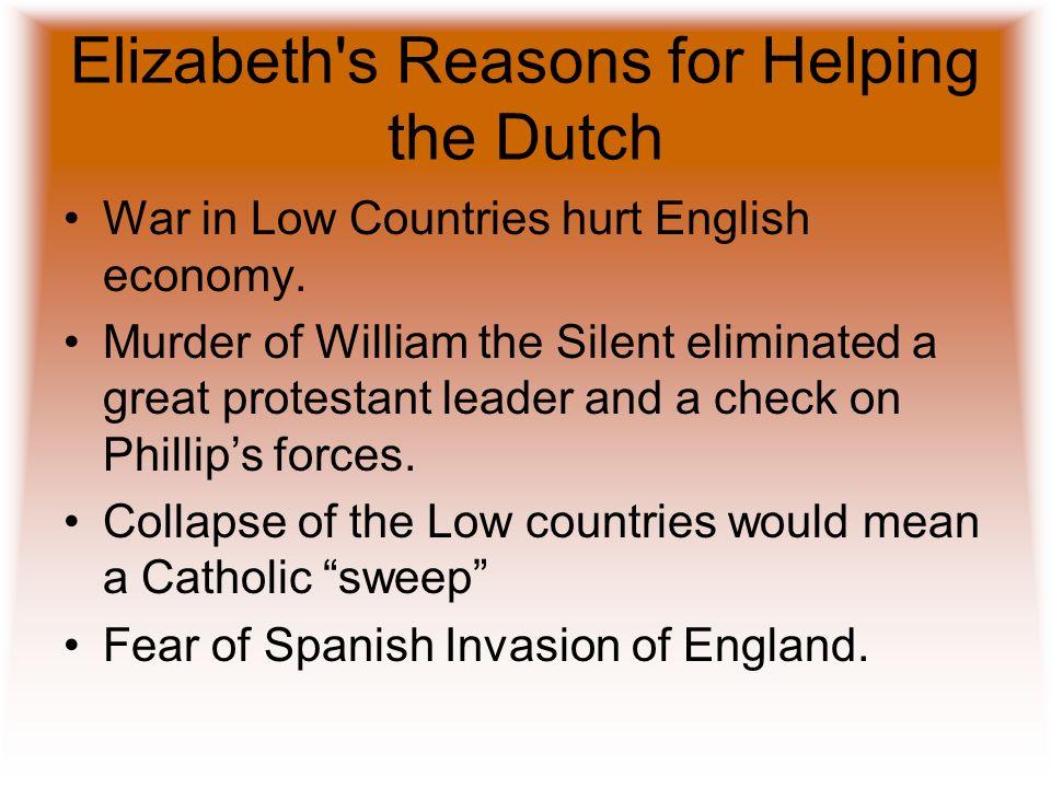 Elizabeth s Reasons for Helping the Dutch