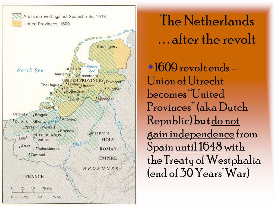 The Netherlands . . . after the revolt
