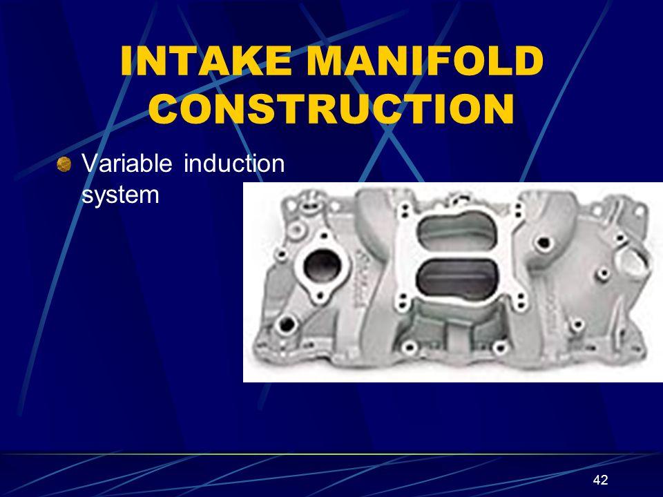 INTAKE MANIFOLD CONSTRUCTION