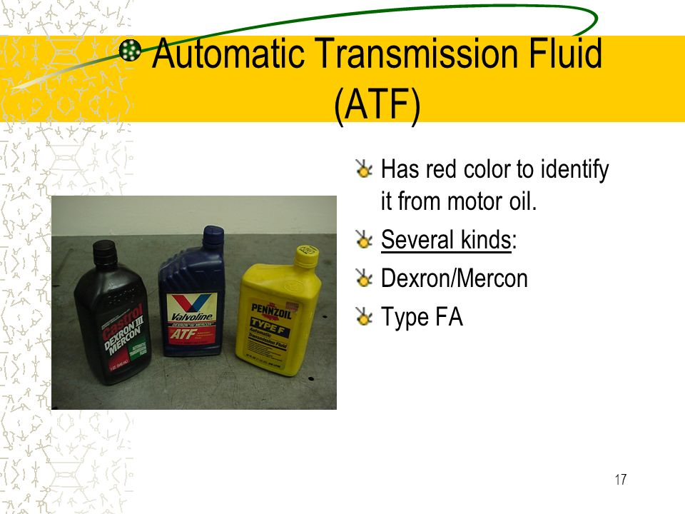 Automatic Transmission Fluid (ATF)