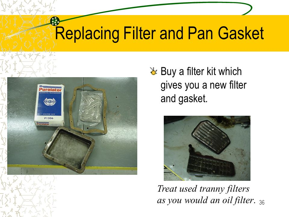 Replacing Filter and Pan Gasket