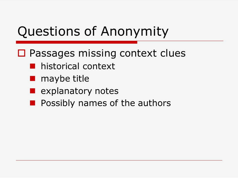 Questions of Anonymity