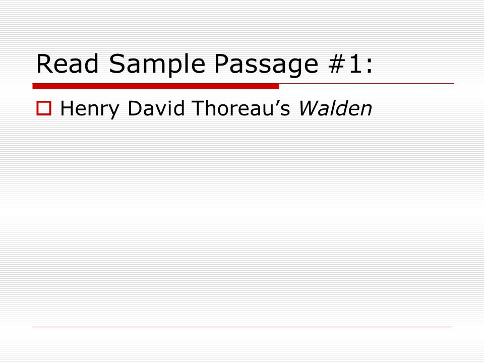 Read Sample Passage #1: Henry David Thoreau's Walden