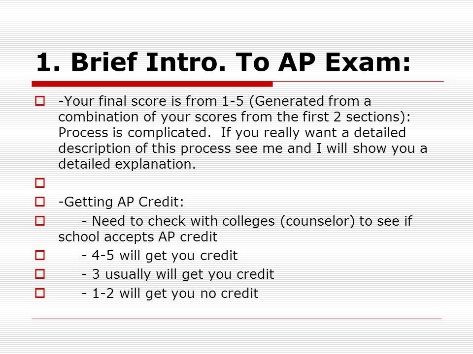 1. Brief Intro. To AP Exam: