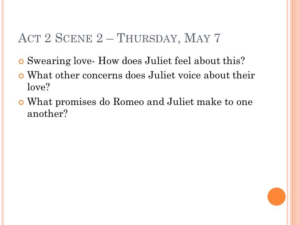Act 2 Scene 2 – Thursday, May 7