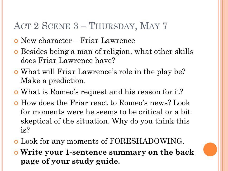 Act 2 Scene 3 – Thursday, May 7