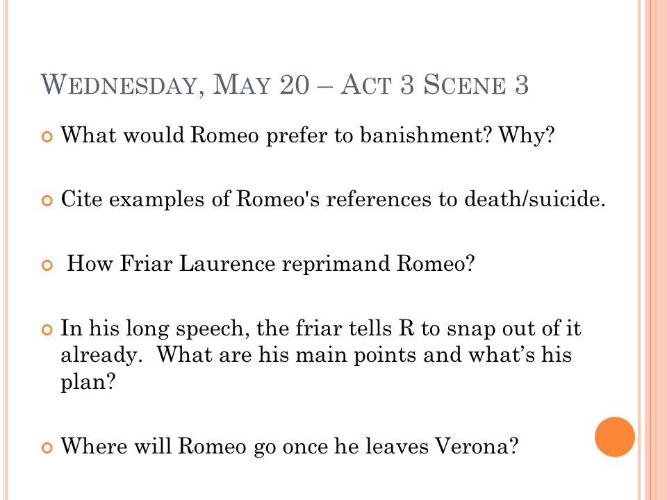 Wednesday, May 20 – Act 3 Scene 3