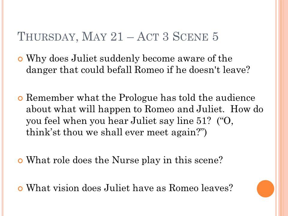 Thursday, May 21 – Act 3 Scene 5