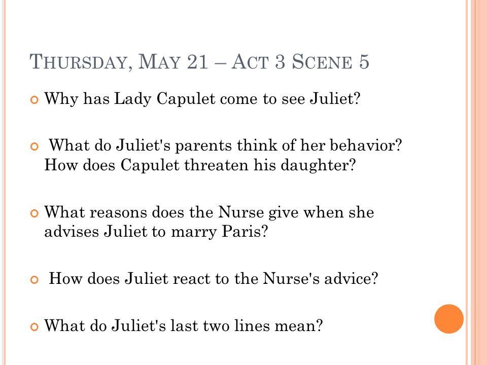 why does the nurse want juliet to marry paris Why does the friar agree to marry romeo and juliet  what is the nurse's advice just marry paris  why does juliet want to be alone.
