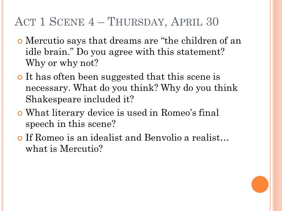 Act 1 Scene 4 – Thursday, April 30