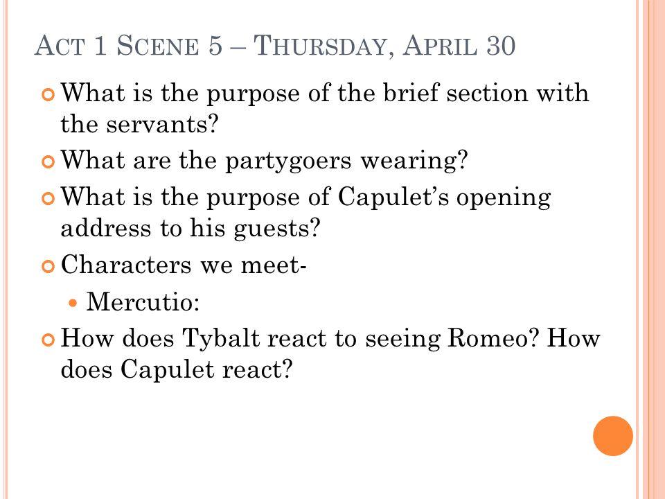 Act 1 Scene 5 – Thursday, April 30