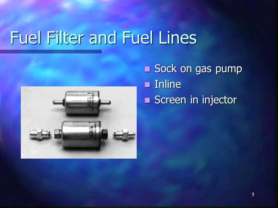Fuel Filter and Fuel Lines