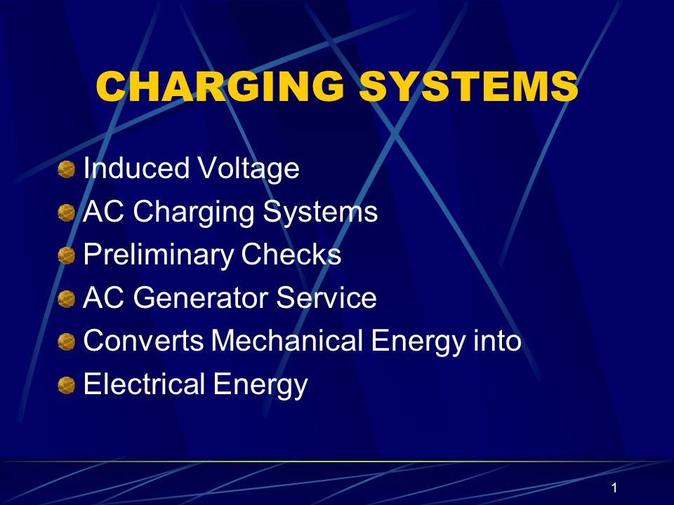CHARGING SYSTEMS Induced Voltage AC Charging Systems