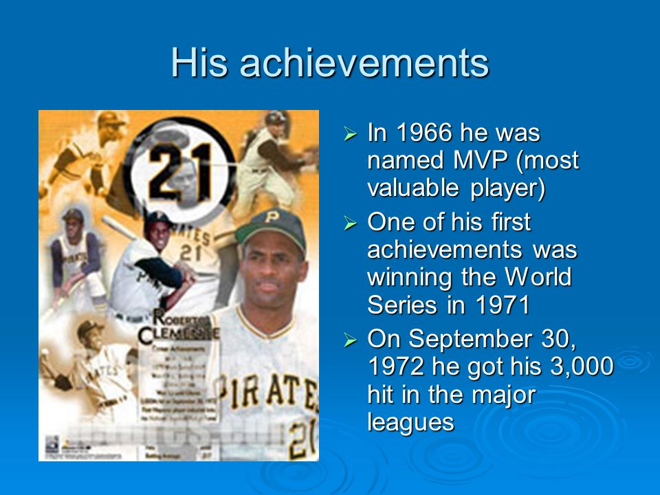 His achievements In 1966 he was named MVP (most valuable player)