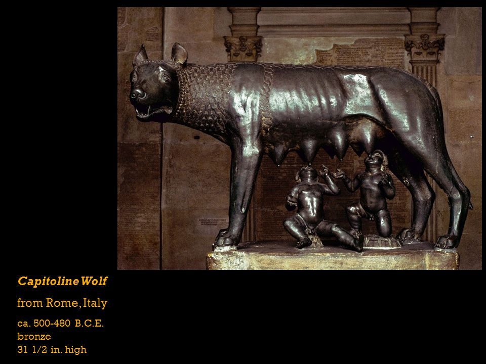Capitoline Wolf from Rome, Italy ca. 500-480 B.C.E. bronze