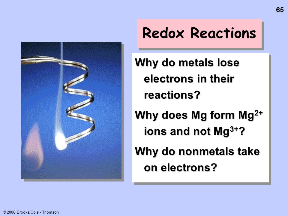 Redox Reactions Why do metals lose electrons in their reactions