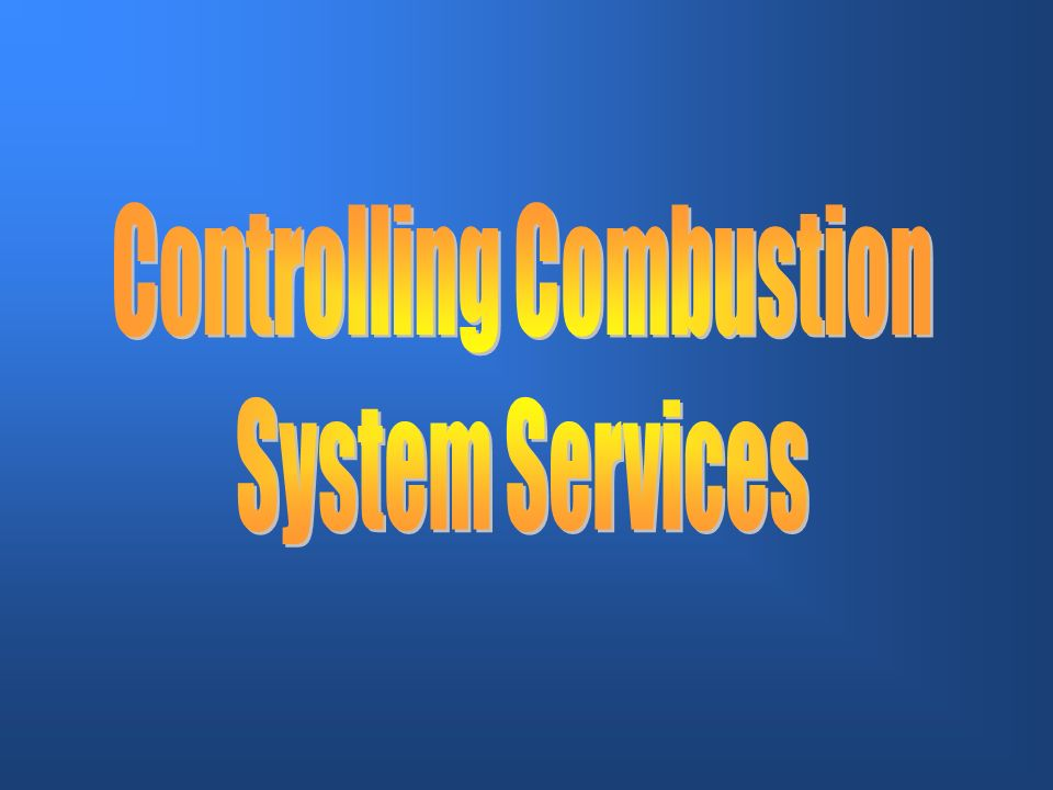 Controlling Combustion