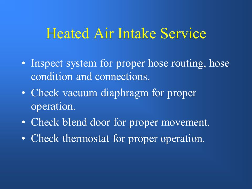 Heated Air Intake Service