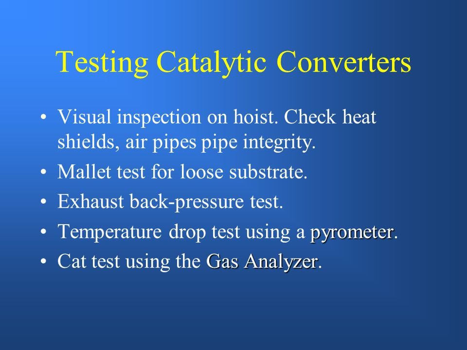 Testing Catalytic Converters