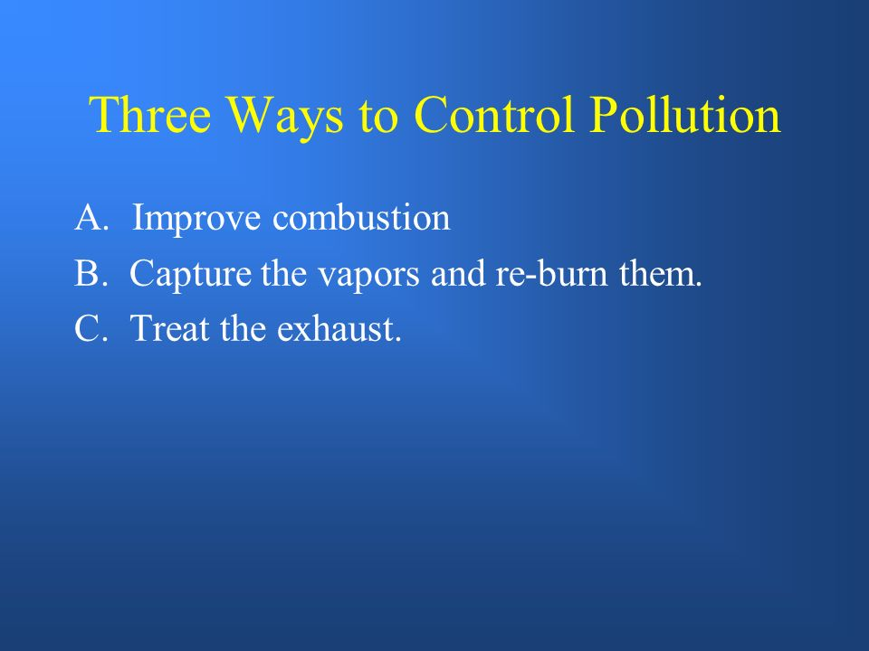 Three Ways to Control Pollution