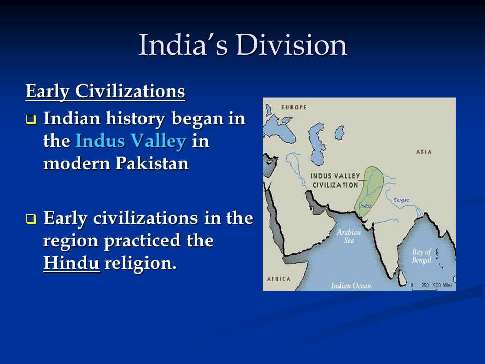 India's Division Early Civilizations