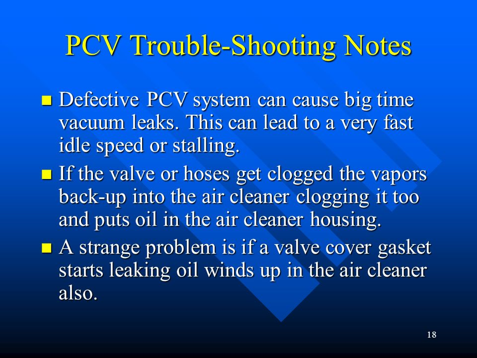 PCV Trouble-Shooting Notes