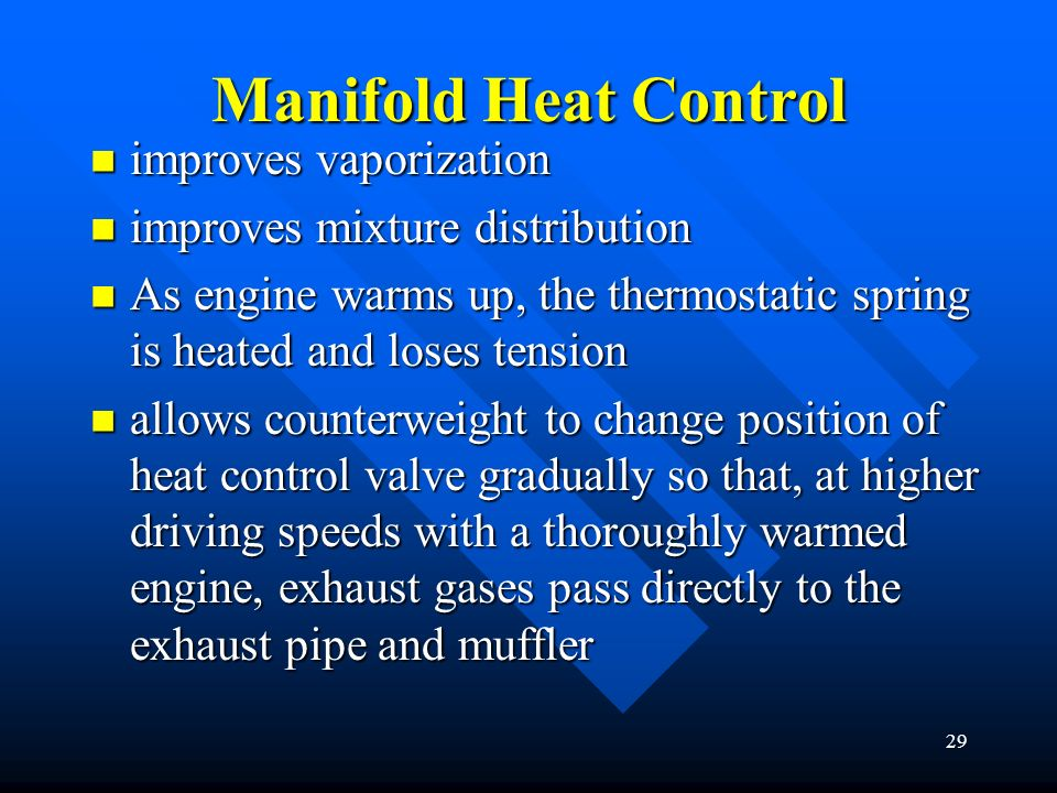 Manifold Heat Control improves vaporization