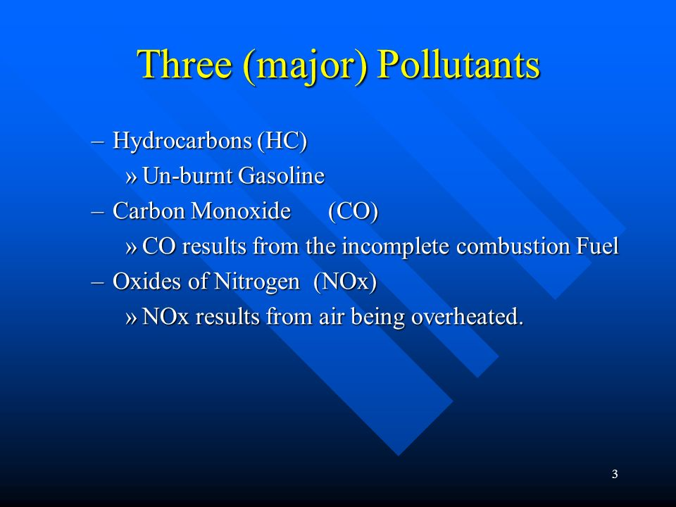 Three (major) Pollutants