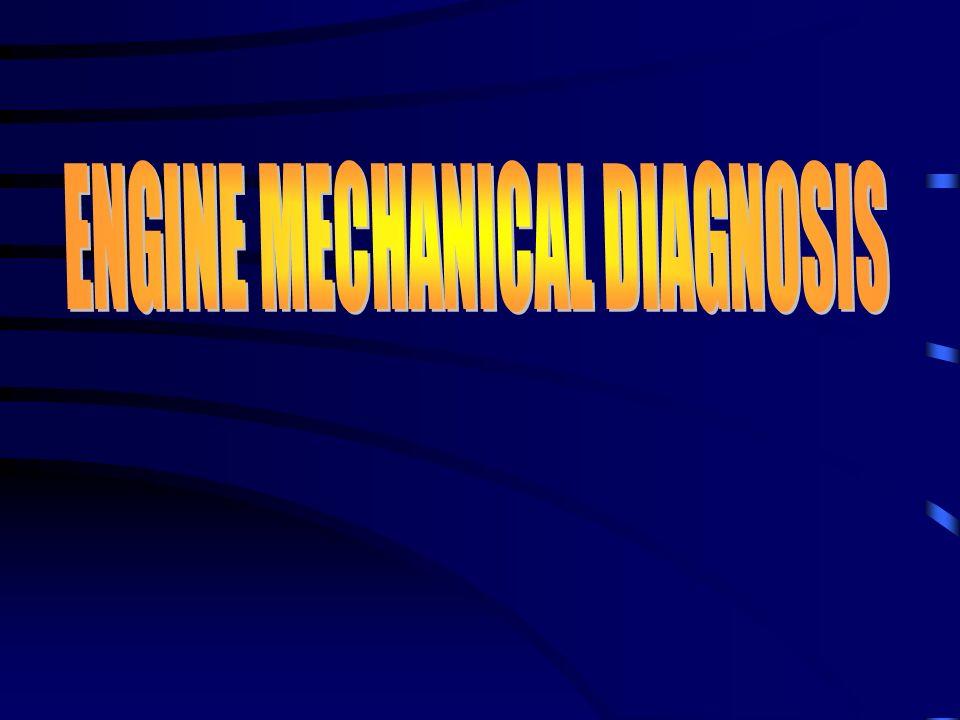 ENGINE MECHANICAL DIAGNOSIS