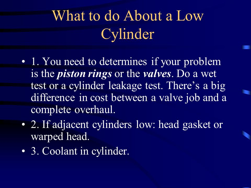 What to do About a Low Cylinder