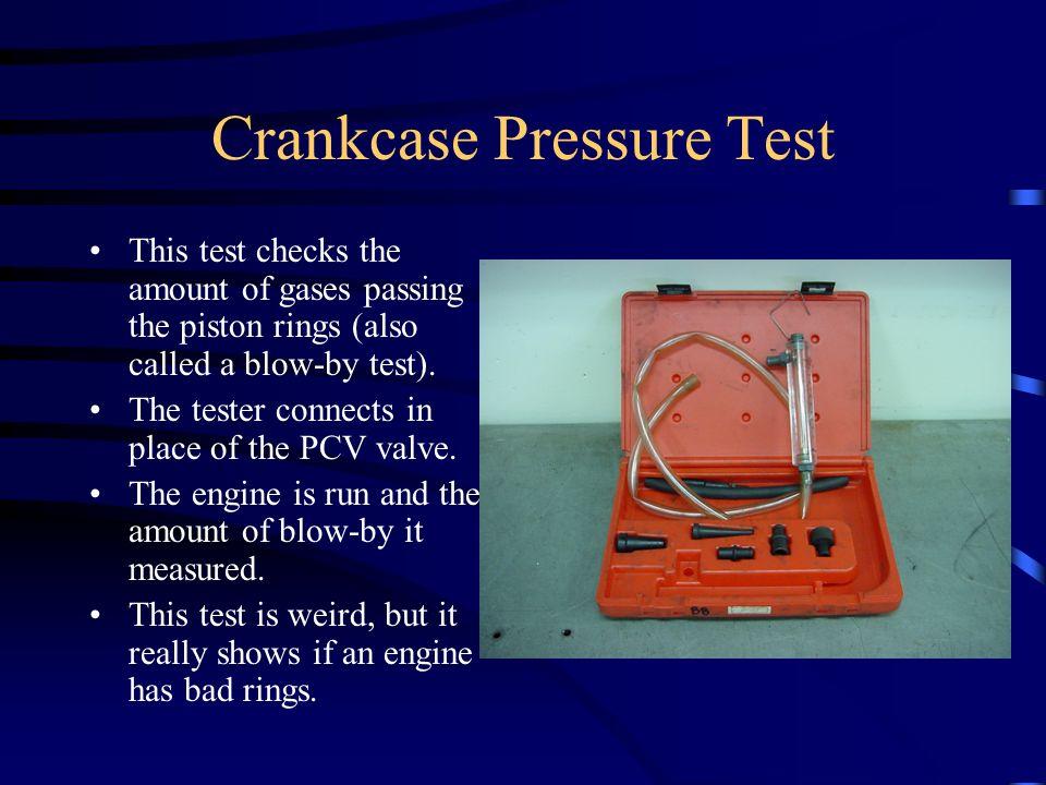 Crankcase Pressure Test