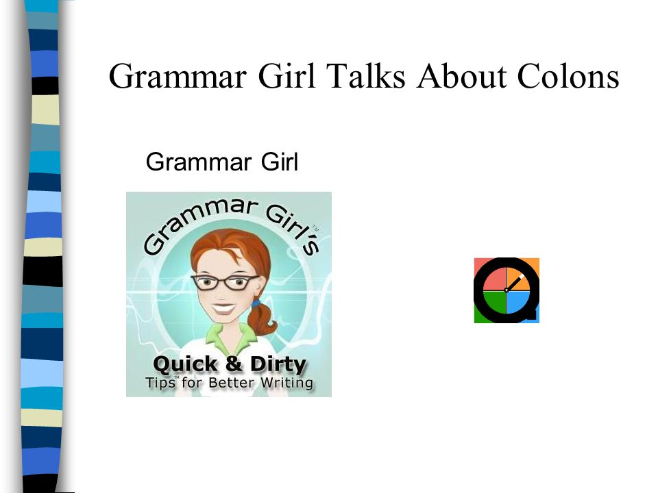 Grammar Girl Talks About Colons