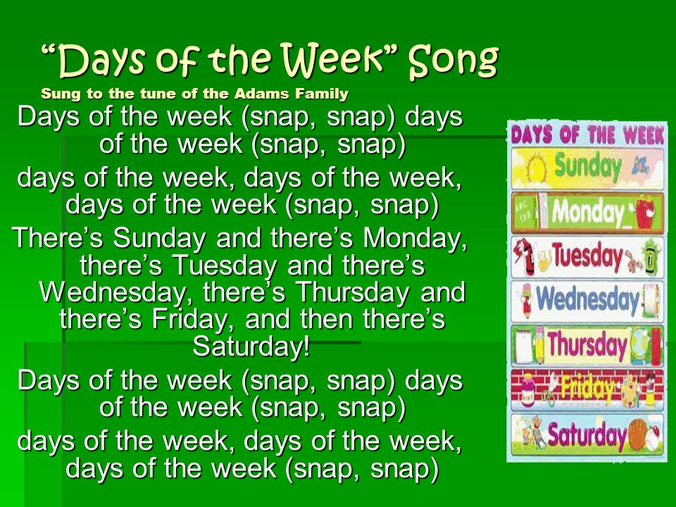 Days of the Week Song Sung to the tune of the Adams Family
