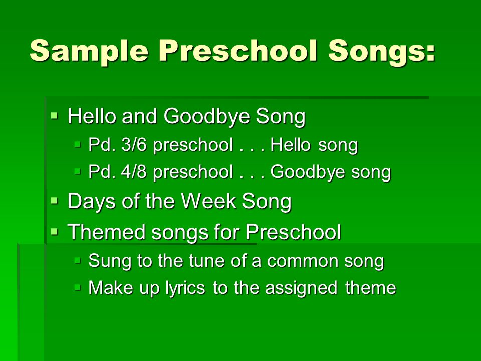 Sample Preschool Songs: