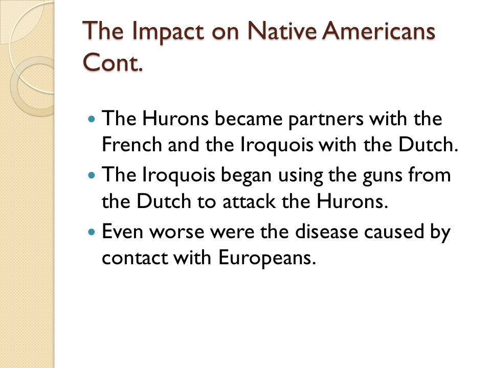 the impact of disease on native Population history of indigenous peoples of the americas contemporary native american medical treatments such as sweat baths and and some effort was actually made to limit the devastating effects of disease before it killed off what remained of their forced slave labor.