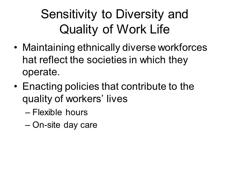 Sensitivity to Diversity and Quality of Work Life