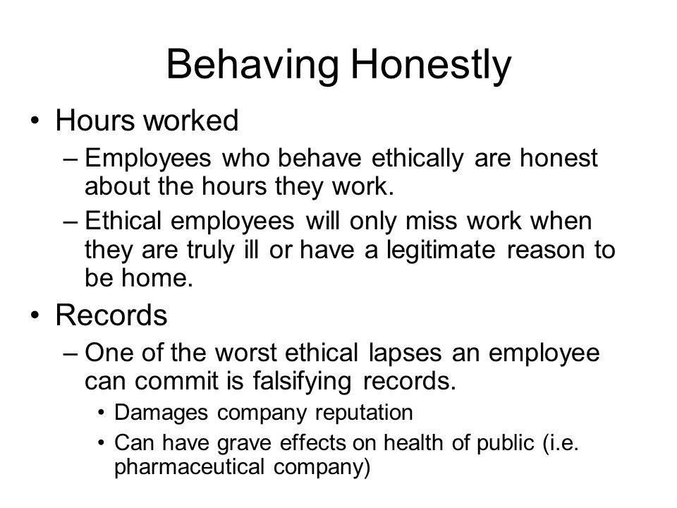 Behaving Honestly Hours worked Records